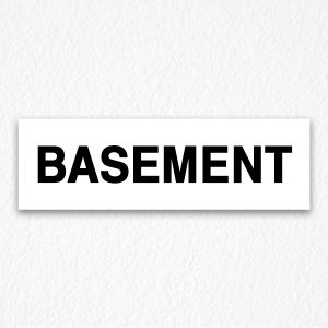 Basement Signs in Black Text