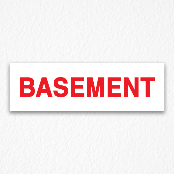 Basement Signs in Red Text