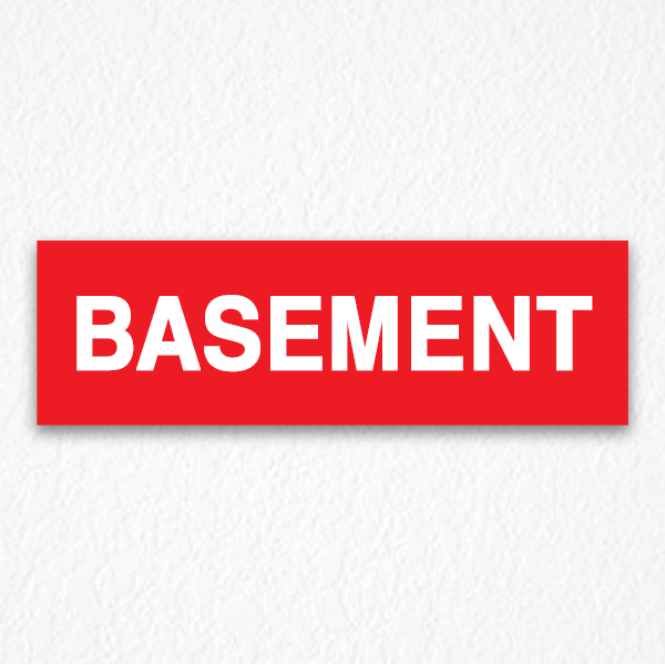 Basement Signs in Red