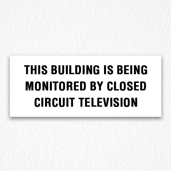 Warning Circuit Television Red Sign - HPD Signs