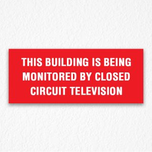 Being Monitored Sign in Red