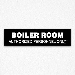 Boiler Room Door Sign in Black