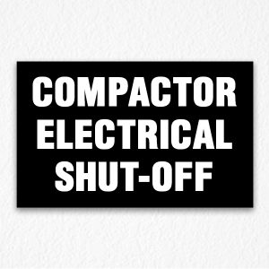 Compactor Electrical Shut-Off Sign in Black
