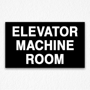 Elevator Machine Room Sign Black