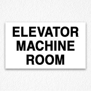 Elevator Machine Room Sign Black Text