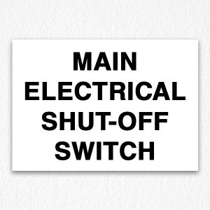 Main Electrical Shut-Off Switch Sign in Black Text