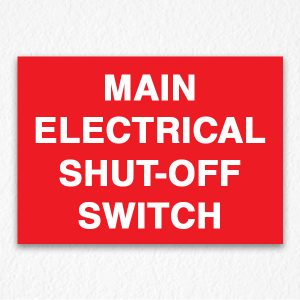 Main Electrical Shut-Off Switch Sign in Red