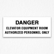Danger Elevator Equipment Room Black Text