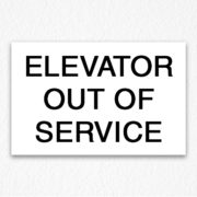 Elevator Out of Service Sign Black Text