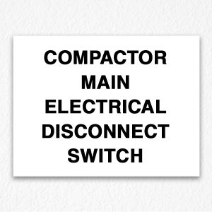 Compactor Sign Black Text