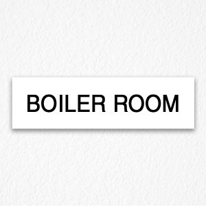 Boiler Room Sign in Black Text