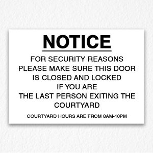 Courtyard Hours Notice Sign Black Text