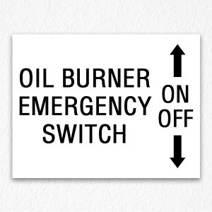 Oil Burner Switch Sign in Black Text