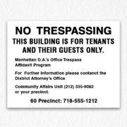 No Trespassing NYPD Black Text