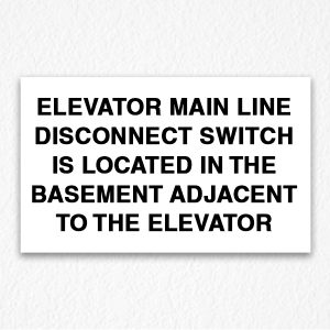 Elevator Disconnect Switch Sign Black Text
