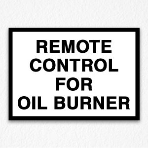 Oil Burner Red Signs in Black Text