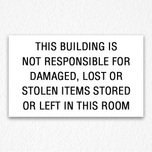 Building Not Responsible for Damage Sign NYC