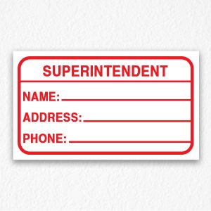 Building Superintendent Sign in Red Text