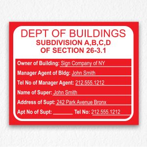 Department of Building Sign with Owner Information NYC in Red