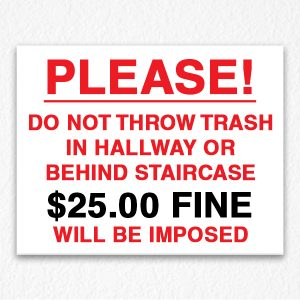 Do Not Throw Trash Sign in Red Text