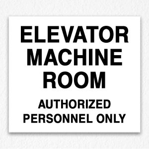 Elevator Machine Room Authorized People Only in Black Text