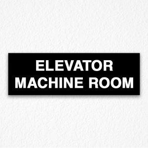 Elevator Machine Room Sign in Black