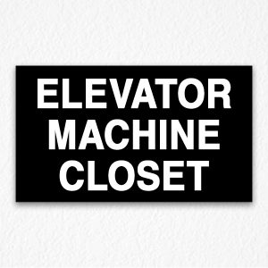 Elevator Machine Closet Sign on Black