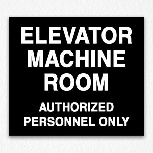 Elevator Machine Room Authorized People Only on Black